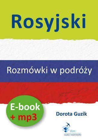 Rosyjski Rozmówki w podróży (PDF + mp3) - Audiobook.