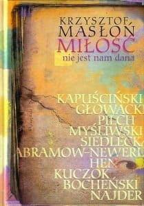 Miłość nie jest nam dana - Krzysztof Masłoń - NOWA
