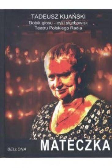 Mateczka Audiobook - Tadeusz Kijański