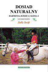 Dosiad naturalny - Harmonia jeźdźca i konia 2