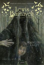 Lewis Barnavelt na tropie tajemnic Magiczny amulet ZAKŁADKA DO KSIĄŻEK GRATIS DO KAŻDEGO ZAMÓWIENIA