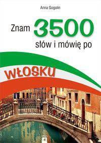 Znam 3500 słów i mówię po włosku
