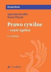 Prawo cywilne - część ogólna. Wydanie 6 - Ebook.