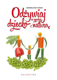 Odżywiaj dziecko w zgodzie z naturą