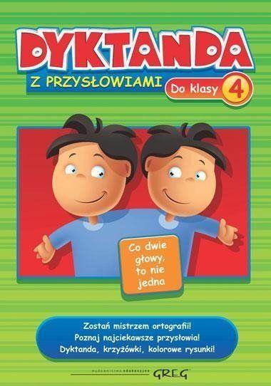 Dyktanda z przysłowiami do klasy 4 GREG - Joanna Zawadzka