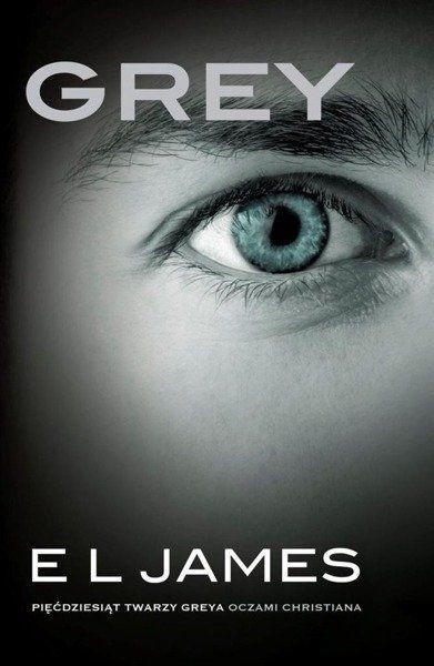 Grey. Pięćdziesiąt twarzy Greya oczami Christiana - E. L. James