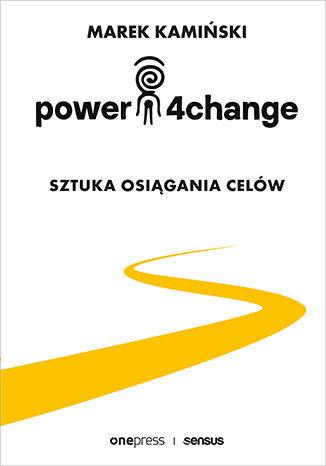 Power4Change. Sztuka osiągania celów - Audiobook.