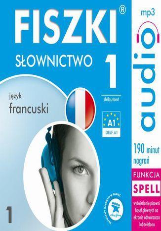 FISZKI audio j. francuski Słownictwo 1 - Audiobook.