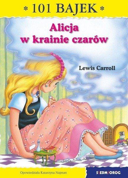 101 bajek. Alicja w Krainie Czarów - Lewis Carroll