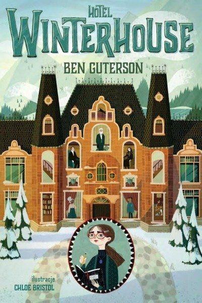 Hotel Winterhouse - Ben Guterson