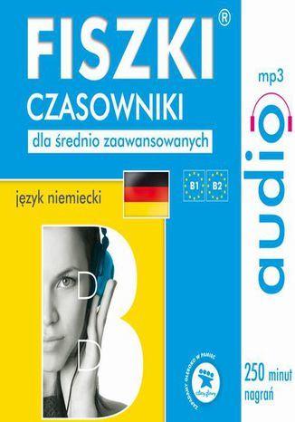 FISZKI audio j. niemiecki Czasowniki dla średnio zaawansowanych - Audiobook.