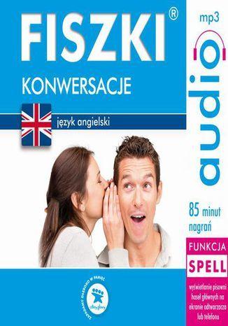 FISZKI audio j. angielski Konwersacje - Audiobook.
