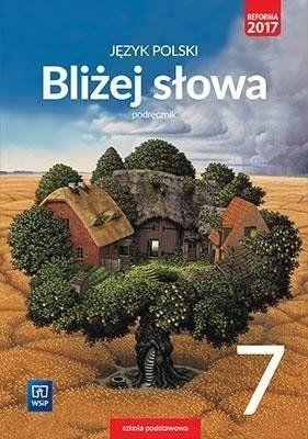 J.Polski SP 7 Bliżej słowa Podr. WSiP - Ewa Horwath, Grażyna Kiełb