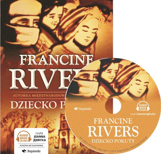 Dziecko pokuty - Francine Rivers - Audiobook MP3