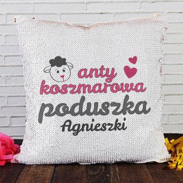 Antykoszmarowa - Poduszka z cekinami