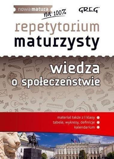 Repetytorium maturzysty - WOS GREG - Natalia Olaczek, Krystian Paprocki, Agnieszka Chł