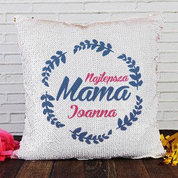 Najlepsza mama - Poduszka z cekinami