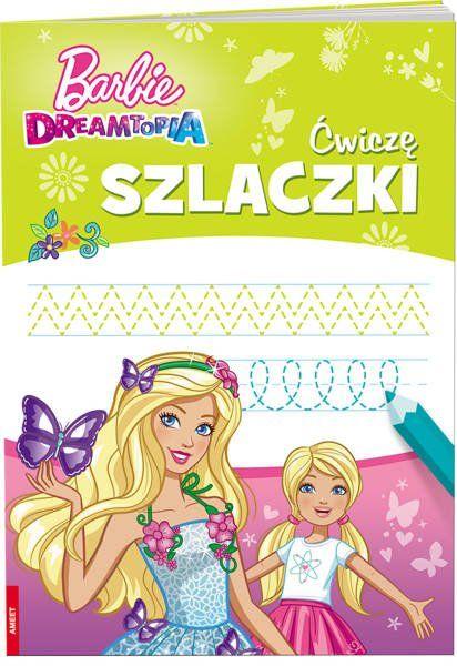 Barbie Dreamtopia Ćwiczę szlaczki SZLB-1401 - Opracowania Zbiorowe