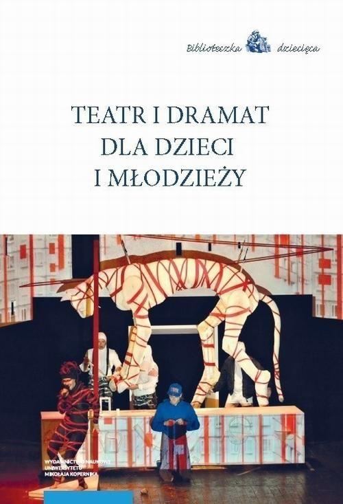 Teatr i dramat dla dzieci i młodzieży - No author - ebook