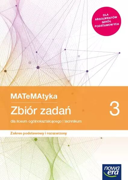 Nowe matematyka zbiór zadań klasa 3 liceum i technikum zakres podstawowy i rozszerzony - Jerzy Janowicz