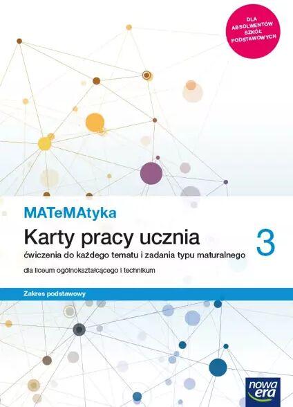 Nowe matematyka karty pracy klasa 3 liceum i technikum zakres podstawowy - Dorota Ponczek, Karolina Wej