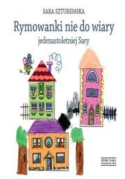 Rymowanki nie do wiary jedenastoletniej Sary - Ebook.