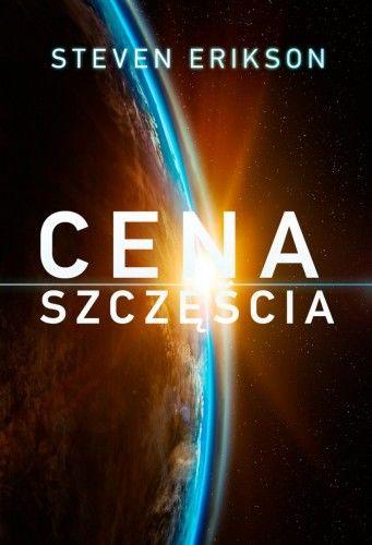 CENA SZCZĘŚCIA Steven Erikson