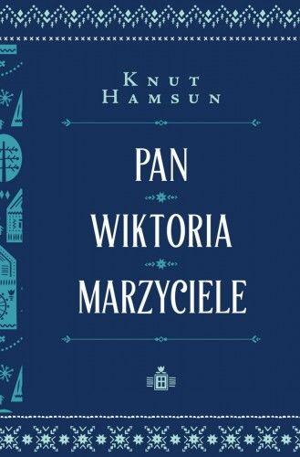 PAN WIKTORIA MARZYCIELE Knut Hamsun