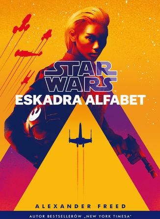 Star Wars. Eskadra Alfabet - Ebook.