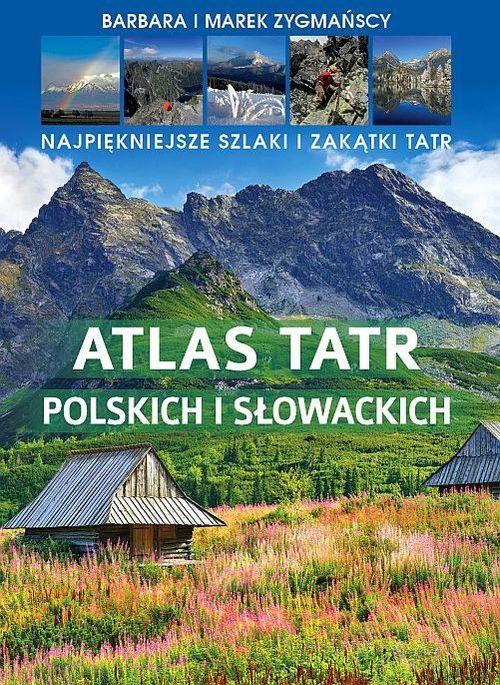 Atlas Tatr polskich i słowackich ZAKŁADKA DO KSIĄŻEK GRATIS DO KAŻDEGO ZAMÓWIENIA