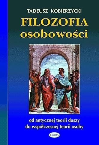 Filozofia osobowości - Tadeusz Kobierzycki