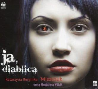 Ja diablica (CD) Katarzyna B Miszczuk