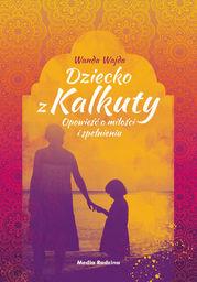 Dziecko z Kalkuty - Ebook.