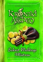 Kroniki Archeo cz.3. Sekret Wielkiego Mistrza - Ebook.