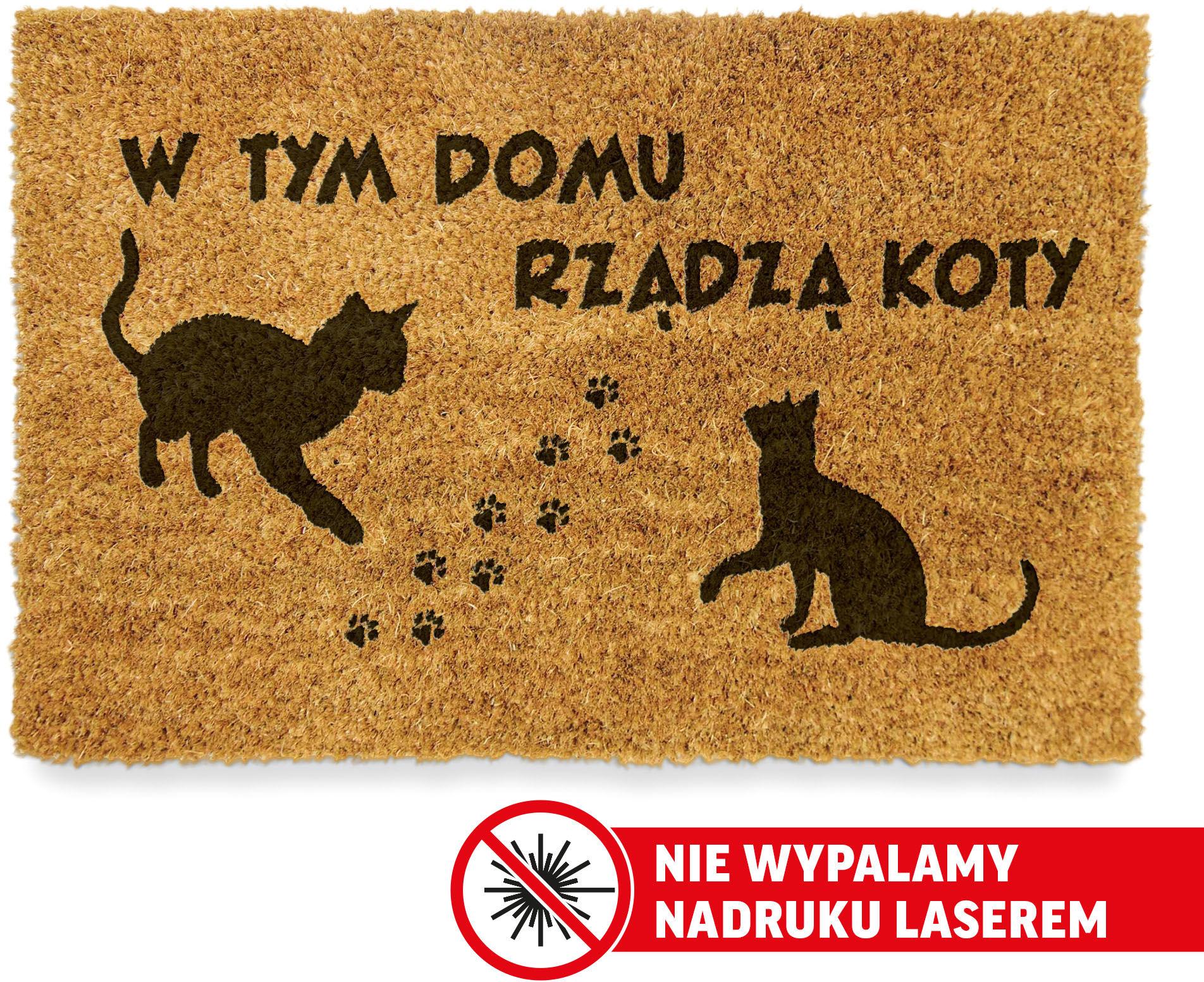 """Wycieraczka Kokosowa """"W tym domu rządzą KOTY"""" Twoje imiona"""