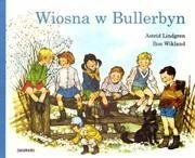 Wiosna w Bullerbyn - Astrid Lindgren, Ilon Wikland