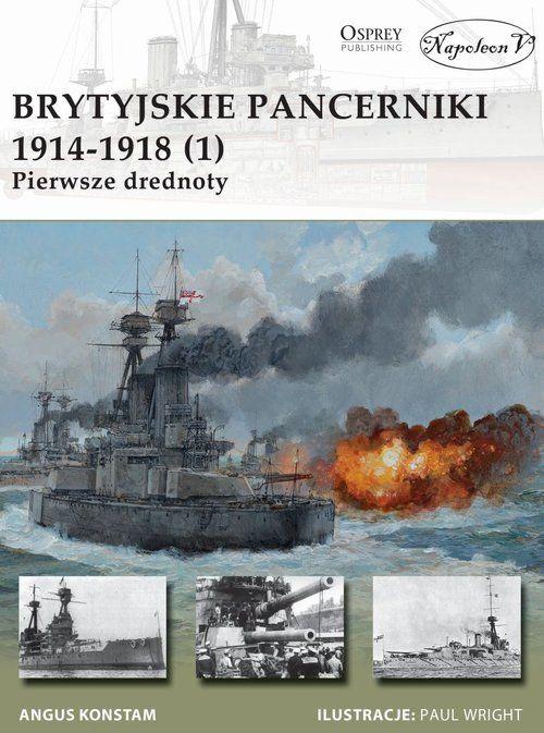 Brytyjskie pancerniki 1914-1918 (1) ZAKŁADKA DO KSIĄŻEK GRATIS DO KAŻDEGO ZAMÓWIENIA