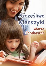 Szczęśliwe wierszyki - Ebook.