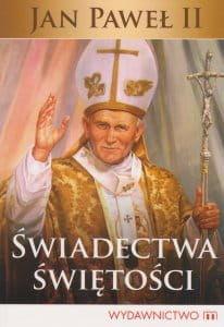 Jan Paweł II Świadectwa świętości - Stanisław Tasiemski