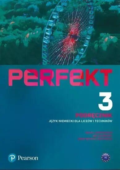 Perfekt 3 Podręcznik A2 PEARSON - praca zbiorowa