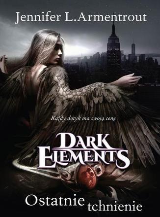 Ostatnie tchnienie Tom 3 Dark Elements - Ebook.