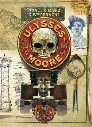 Ulysses Moore 15 Piraci z Mórz Wyobraźni - Pierdomenico Baccalario