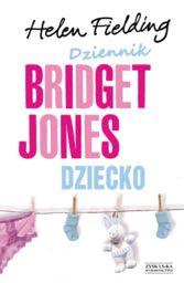 Dziennik Bridget Jones Dziecko ZAKŁADKA DO KSIĄŻEK GRATIS DO KAŻDEGO ZAMÓWIENIA
