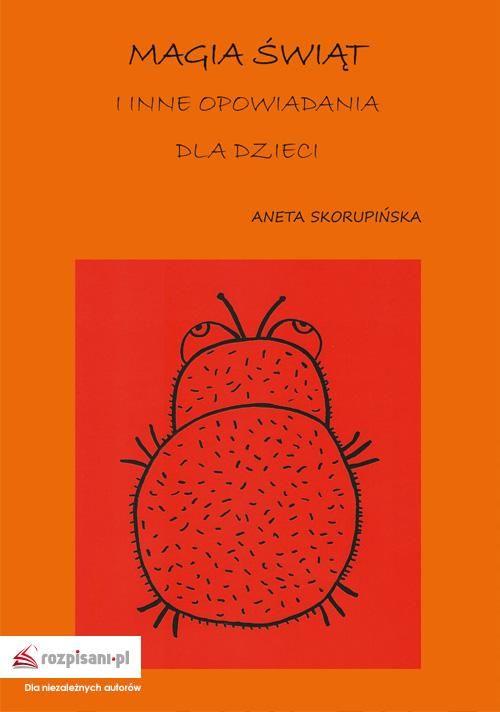 Magia Świąt i inne opowiadania dla dzieci - Aneta Skorupińska - ebook