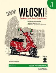 Włoski w tłumaczeniach gramatyka część 1 poziom a1 wyd. 2 ZAKŁADKA DO KSIĄŻEK GRATIS DO KAŻDEGO ZAMÓWIENIA