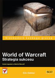 World of Warcraft. Strategia sukcesu - Ebook.