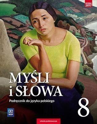 J.Polski SP 8 Myśli i słowa Podr. WSiP - Ewa Nowak, Joanna Gaweł