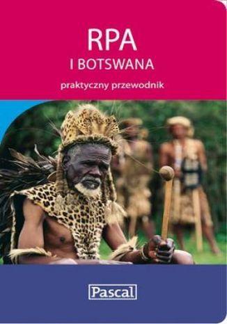 RPA i Botswana. Praktyczny przewodnik - dostawa GRATIS!.