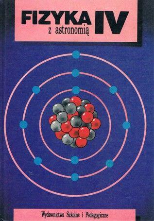 Fizyka i astronomia klasa 4 podręcznik