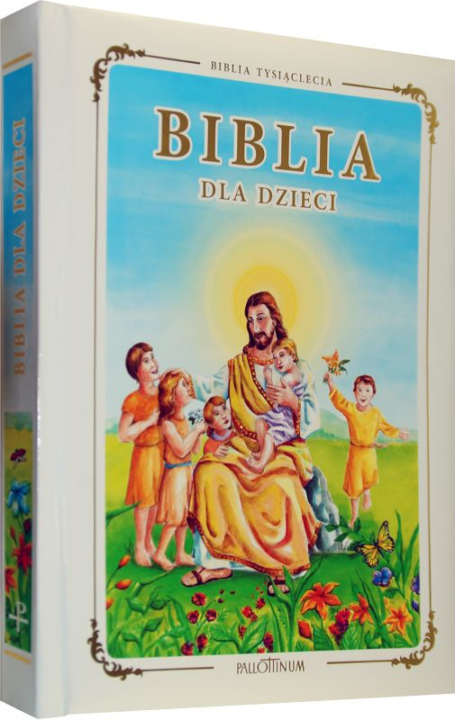 Biblia dla Dzieci Biblia Tysiąclecia